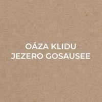 OÁZA KLIDU – JEZERO GOSAUSEE